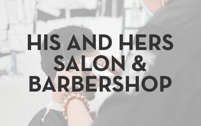 His and Hers Salon & Barbershop