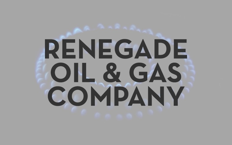 Renegade Oil & Gas Company, LLC